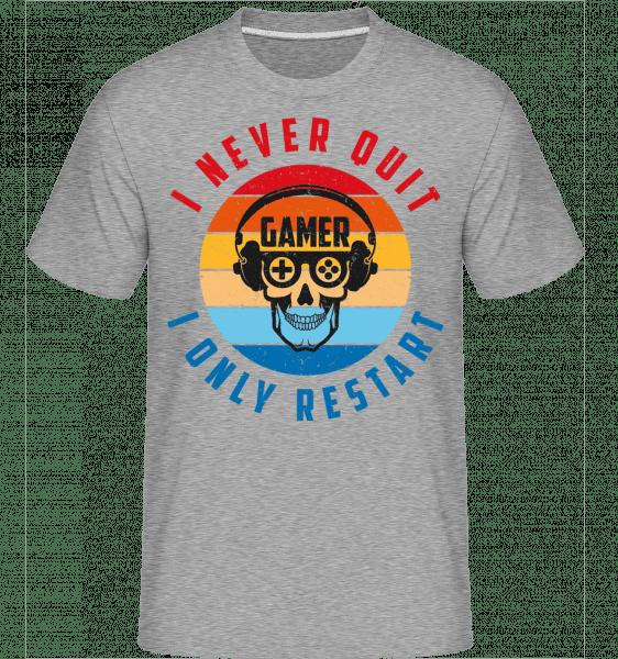I Never Quit I Only Restart -  Shirtinator Men's T-Shirt - Heather grey - Vorn