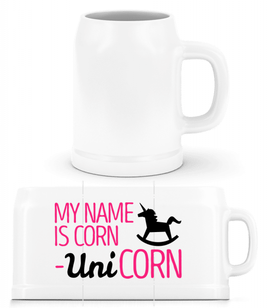 My Name Is Corn, Unicorn - Beer Mug - White - Front