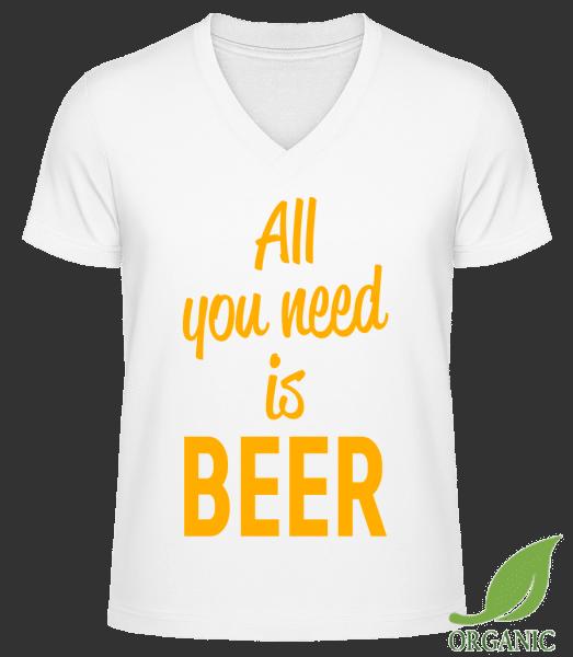 All You Need Is Beer - Männer Bio V-Neck T-Shirt - Weiß - Vorn