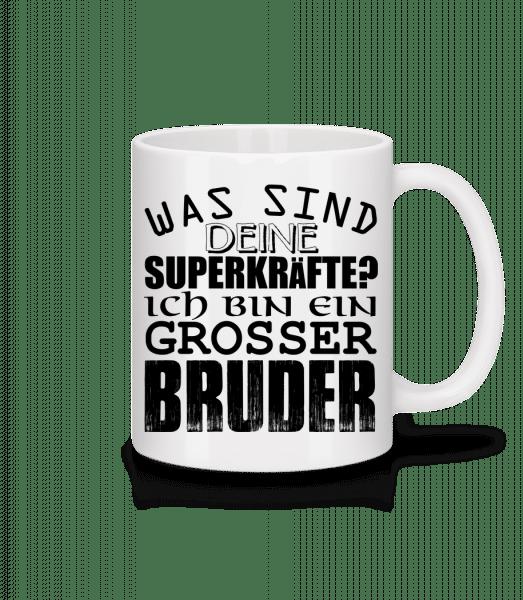 Superkräfte Grosser Bruder - Tasse - Weiß - Vorn