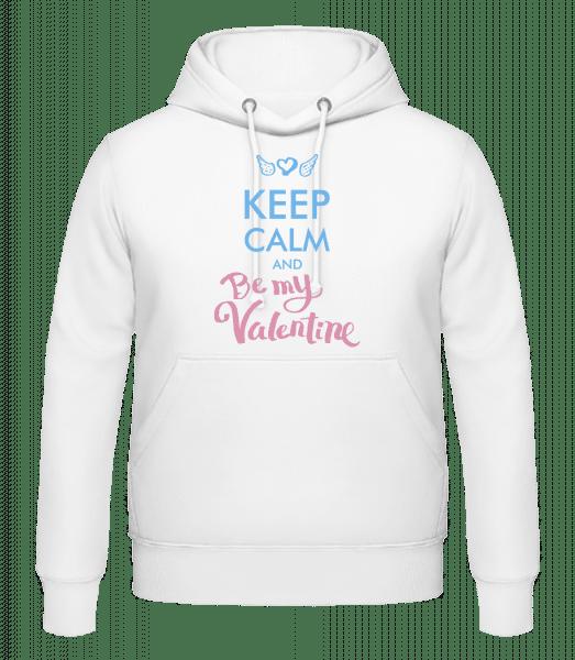 Keep Calm And Be My Valentine - Men's Hoodie - White - Vorn