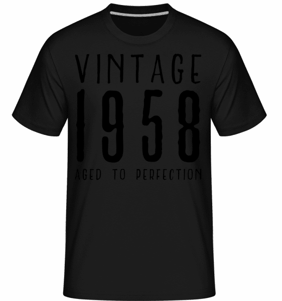 Vintage 1958 Aged To Perfection - Shirtinator Männer T-Shirt - Schwarz - Vorn