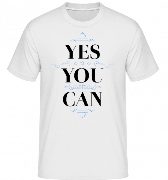 Yes, You Can -  T-Shirt Shirtinator homme - Blanc - Vorn