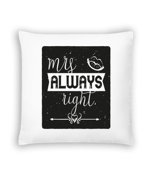 Mrs Always Right - Cushion - White - Front