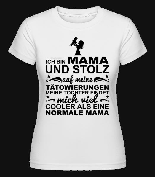 Ich Bin Eine Tättoowierte Mama - Shirtinator Frauen T-Shirt - Weiß - Vorn