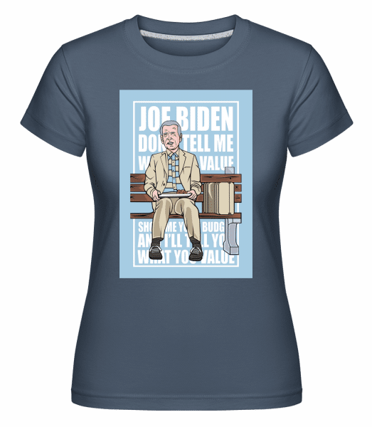 Joe Biden Forest Gump - Shirtinator Frauen T-Shirt - Denim - Vorn
