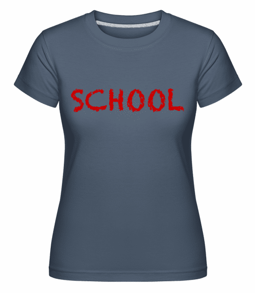 School -  Shirtinator Women's T-Shirt - Denim - Front