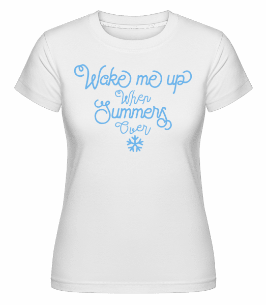 Wake Me Up Summer -  Shirtinator Women's T-Shirt - White - Vorn