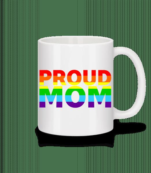 Proud Mom - Mug - White - Vorn