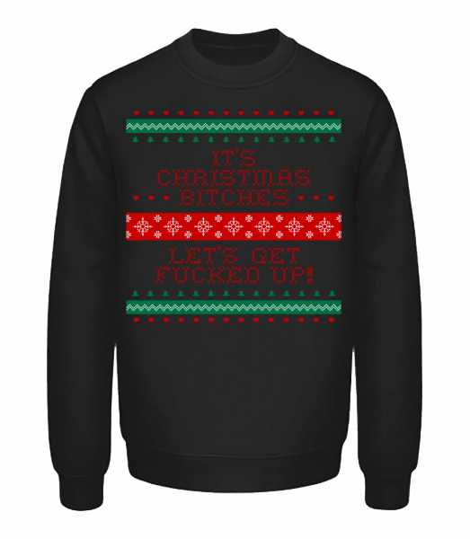 It´s Christmas Bitches - Unisex Sweatshirt - Black - Front
