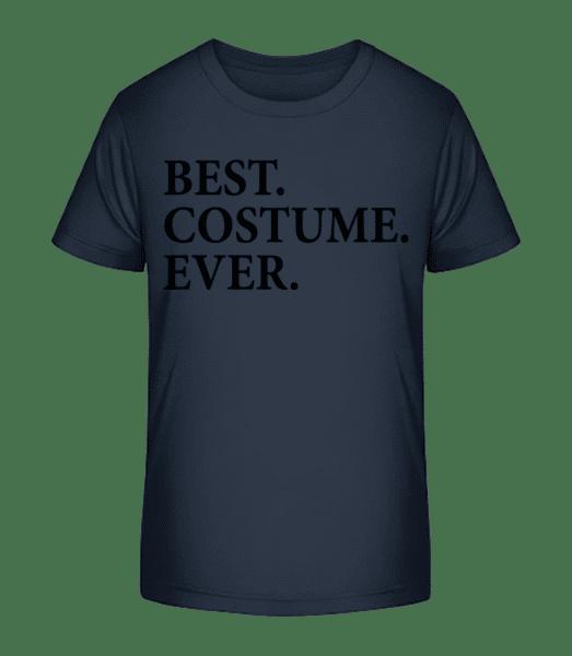 Best. Costume. Ever. - Kid's Premium Bio T-Shirt - Navy - Vorn