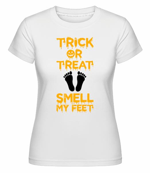 Trick Or Treat, Smell My Feet -  Shirtinator Women's T-Shirt - White - Vorn