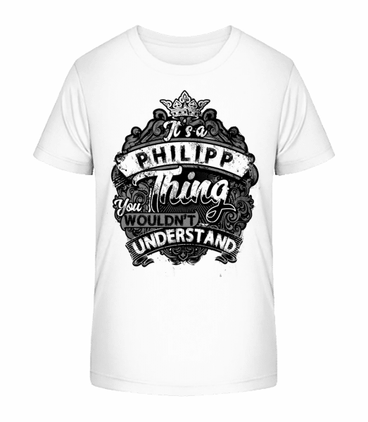 Je to věc Philipp - Detské Premium Bio tričko - Bílá - Napřed