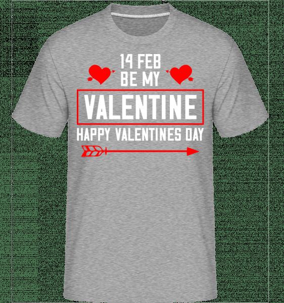 Be My Valentine Happy Valentines Day -  Shirtinator Men's T-Shirt - Heather grey - Vorn