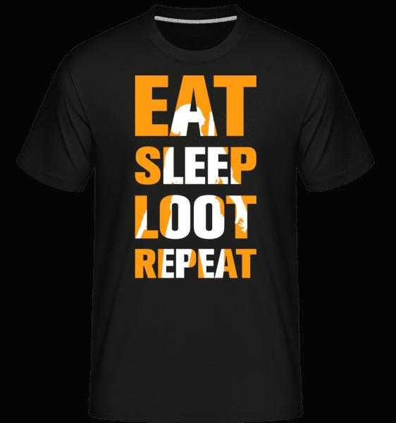 Eat Sleep Loot Repeat -  Shirtinator Men's T-Shirt - Black - Vorn