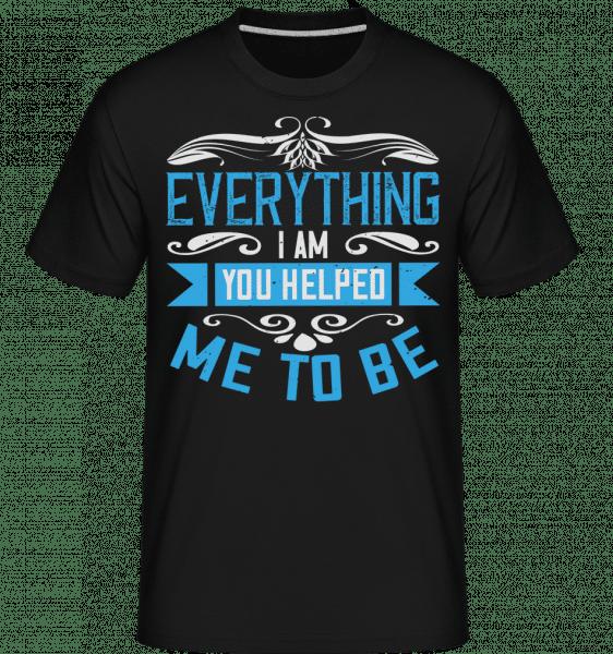 Everything I Am -  Shirtinator Men's T-Shirt - Black - Vorn