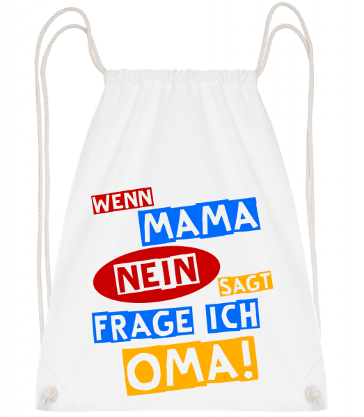 Ich Frage Oma - Turnbeutel - Weiß - Vorn