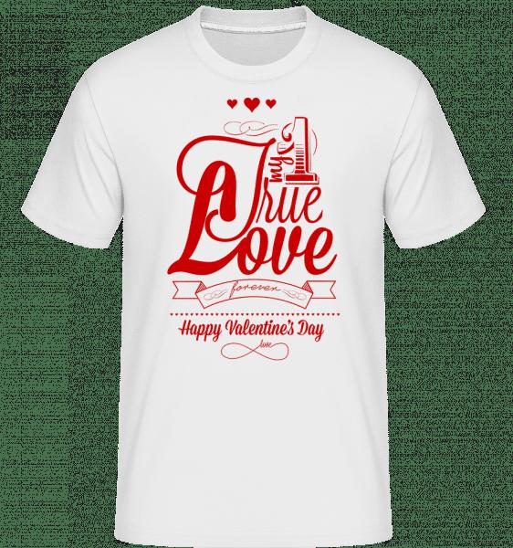My True Love Valentine -  Shirtinator Men's T-Shirt - White - Vorn