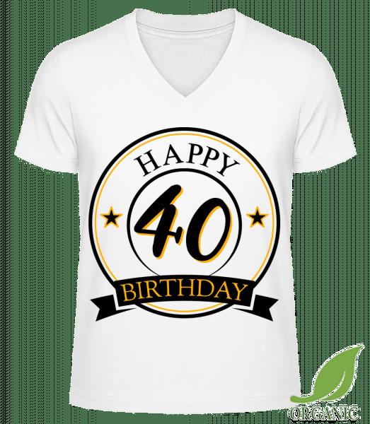 """Happy Birthday 40 - """"James"""" Organic V-Neck T-Shirt - White - Vorn"""