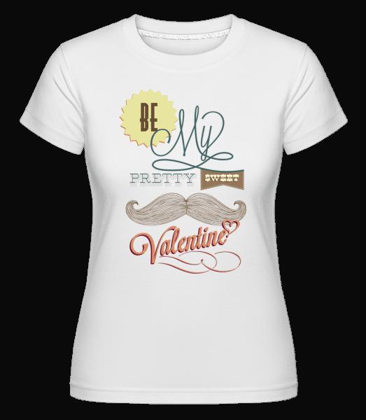 Be My Valentine -  Shirtinator Women's T-Shirt - White - Vorn