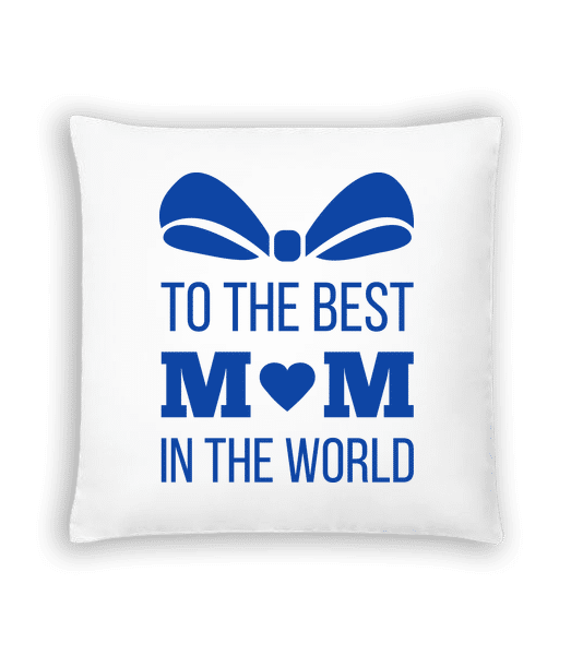 Best Mom In The World - Cushion - White - Vorn