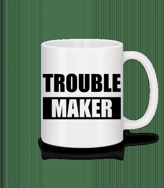 Troublemaker - Mug - White - Front