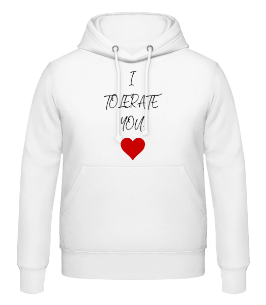 I Tolerate You - Men's Hoodie - White - Vorn