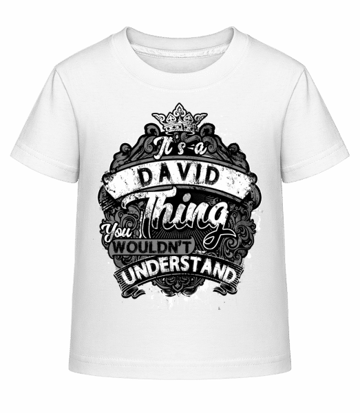 It's A David Thing - Kinder Shirtinator T-Shirt - Weiß - Vorn