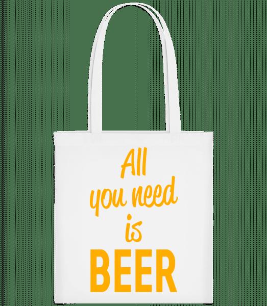 All You Need Is Beer - Stoffbeutel - Weiß - Vorn