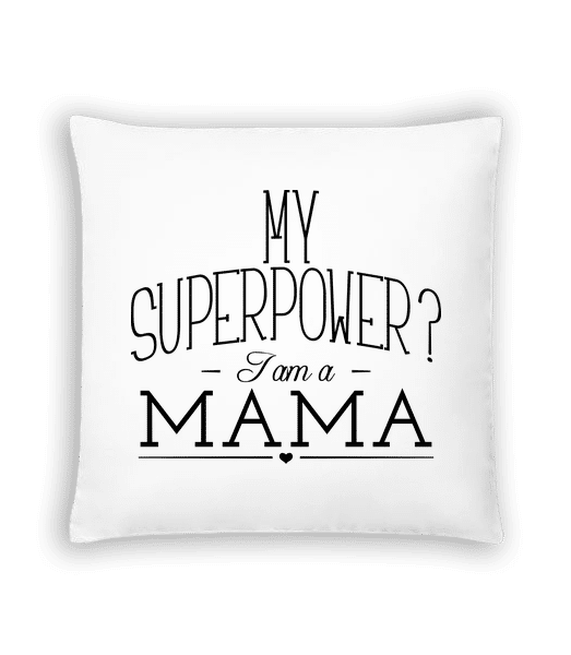 Superpower Mama - Cushion - White - Vorn