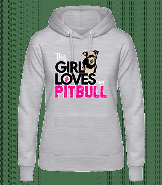 Girl Loves Pitbull - Women's Hoodie - Heather grey - Vorn
