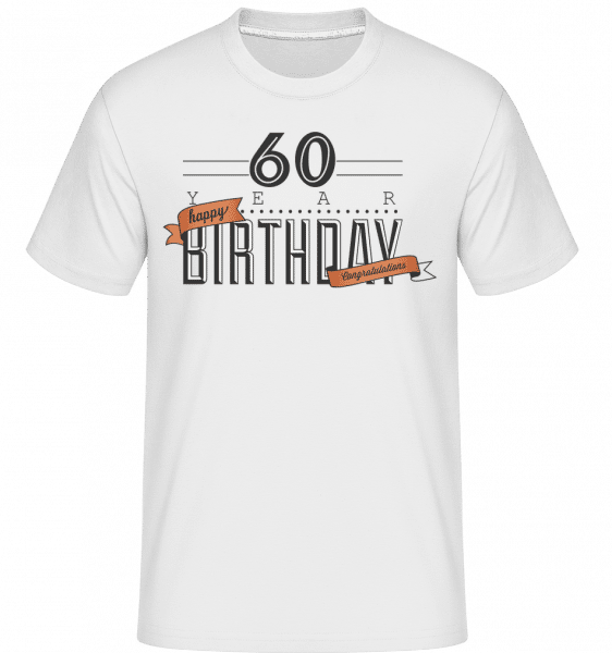 60 Birthday Sign -  Shirtinator Men's T-Shirt - White - Vorn