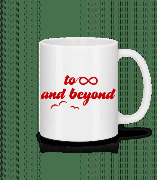 To Infinity And Beyond - Mug - White - Vorn