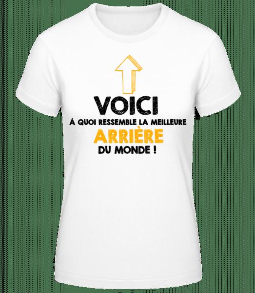 La Meilleure Arrière Du Monde - T-shirt standard Femme - Blanc - Vorn