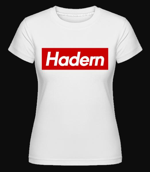 Hadern - Shirtinator Frauen T-Shirt - Weiß - Vorn