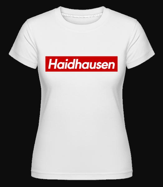 Haidhausen - Shirtinator Frauen T-Shirt - Weiß - Vorn