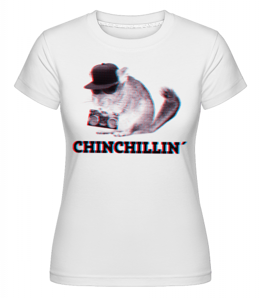 ChinChillin' -  Shirtinator Women's T-Shirt - White - Vorn