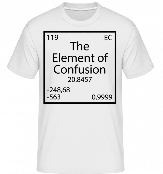The Element Of Confusion -  Shirtinator Men's T-Shirt - White - Vorn