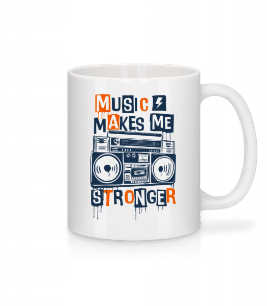 Music Makes Me Stronger - Tasse - Weiß - Vorn