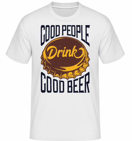 Drink Good Beer -  Shirtinator Men's T-Shirt - White - Vorn