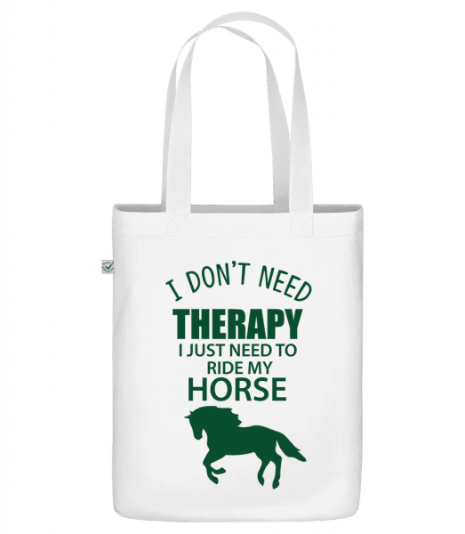 "I Need To Ride My Horse - Organic ""Earth Positive"" tote bag - White - Vorn"
