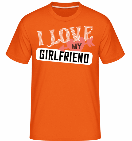I Love My Girlfriend -  Shirtinator Men's T-Shirt - Orange - Vorn