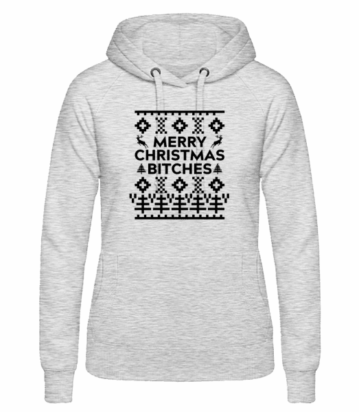 Merry Christmas Bitches - Women's hoodie - Heather grey - Vorn