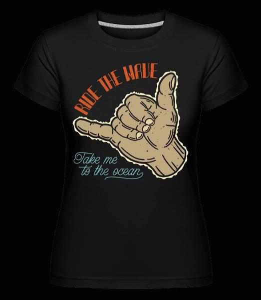 Ride The Wave -  Shirtinator Women's T-Shirt - Black - Vorn