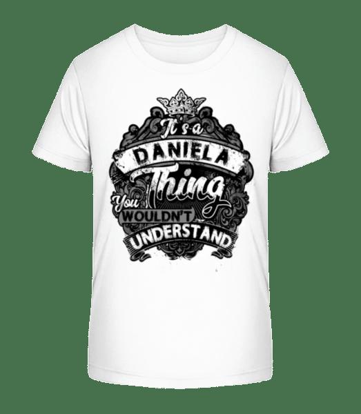 It's A Daniela Thing - Kid's Premium Bio T-Shirt - White - Vorn