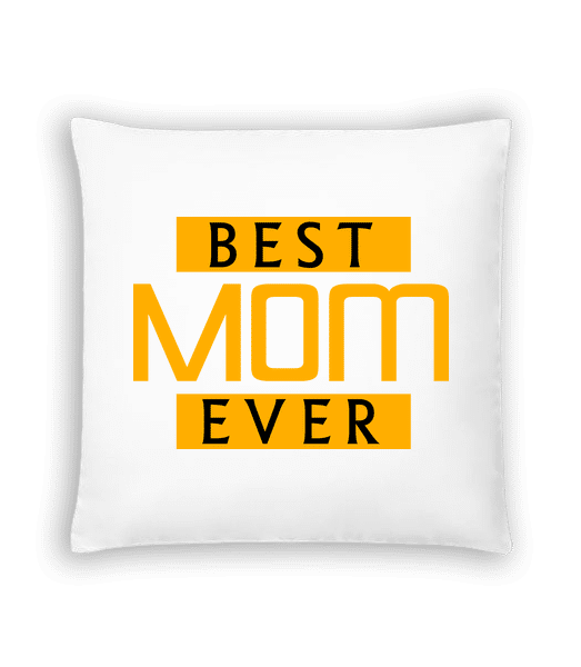 Best Mom Ever - Cushion - White - Vorn