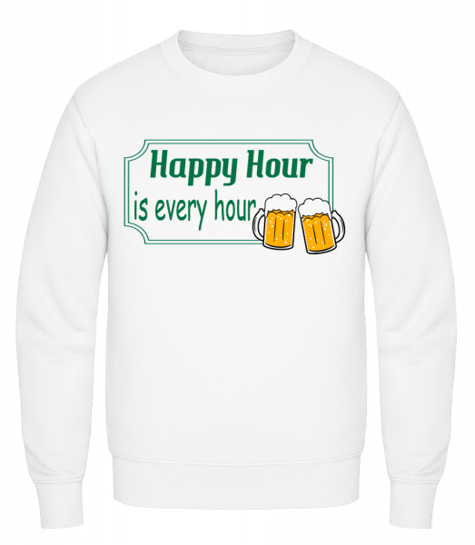 Happy Hour Is Every Hour Sign Gr - Classic Set-In Sweatshirt - White - Vorn