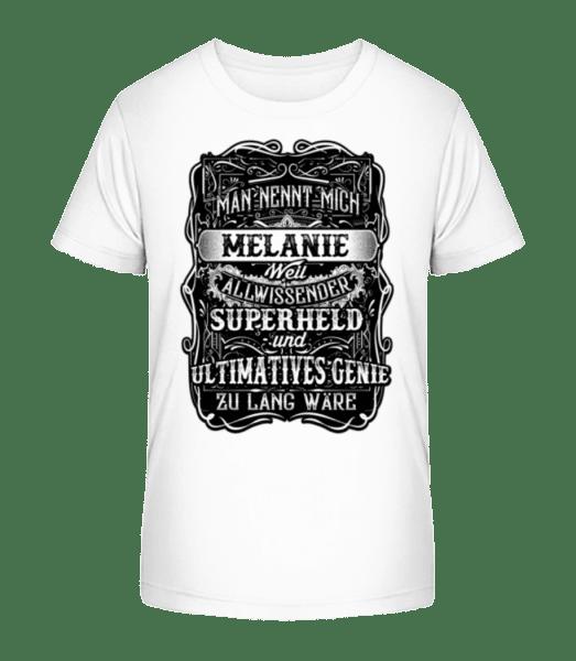 Man Nennt Mich Melanie - Kinder Premium Bio T-Shirt - Weiß - Vorn