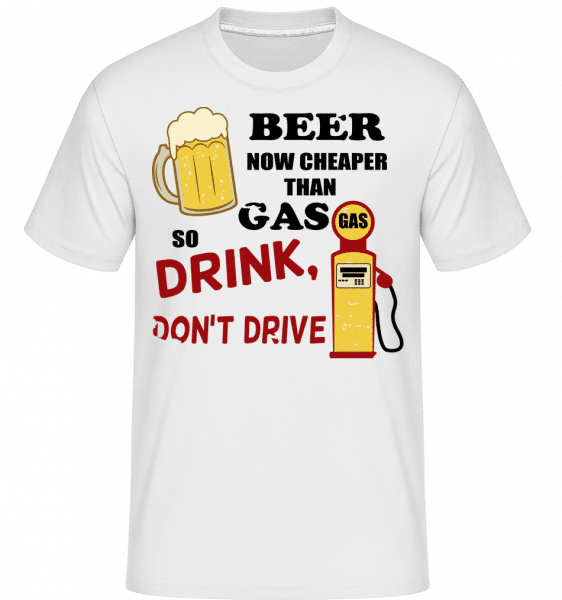 Drink Don't Drive -  Shirtinator Men's T-Shirt - White - Vorn