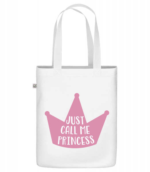 "Call Me Princess - Organic ""Earth Positive"" tote bag - White - Front"